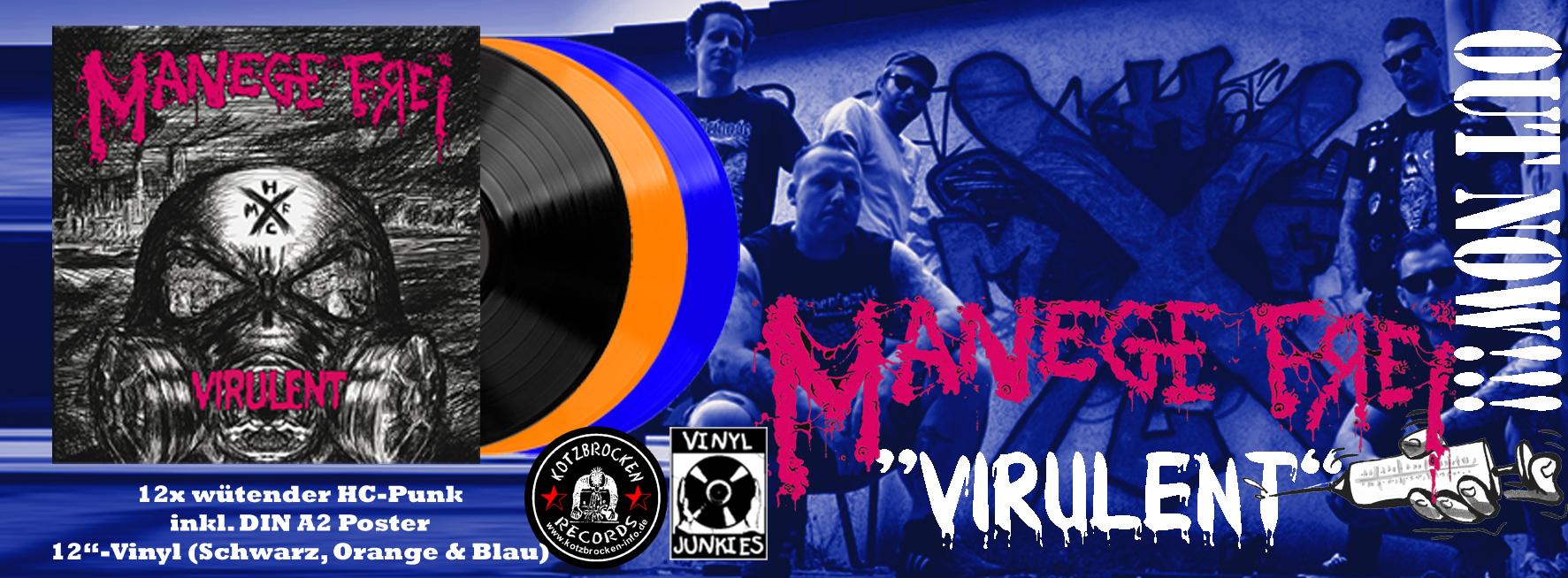 MANEGE FREI - Virulent (LP + Poster)