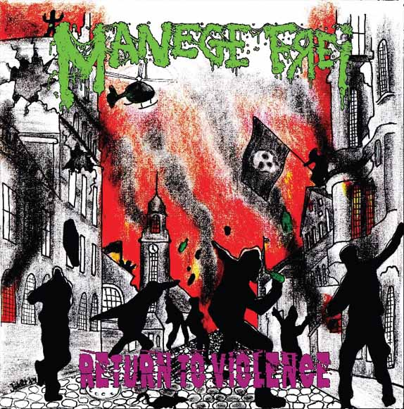 "MANEGE FREI - Return to violence (7""-EP) 